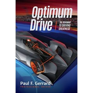 Optimum Drive: The Road Map to Driving Greatness (Formula 1 Book, for Fans of Ultimate Speed Secrets or Speed Read F1)