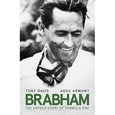 Brabham: The Untold Story of Formula One and Australia's greatest ever racing driver